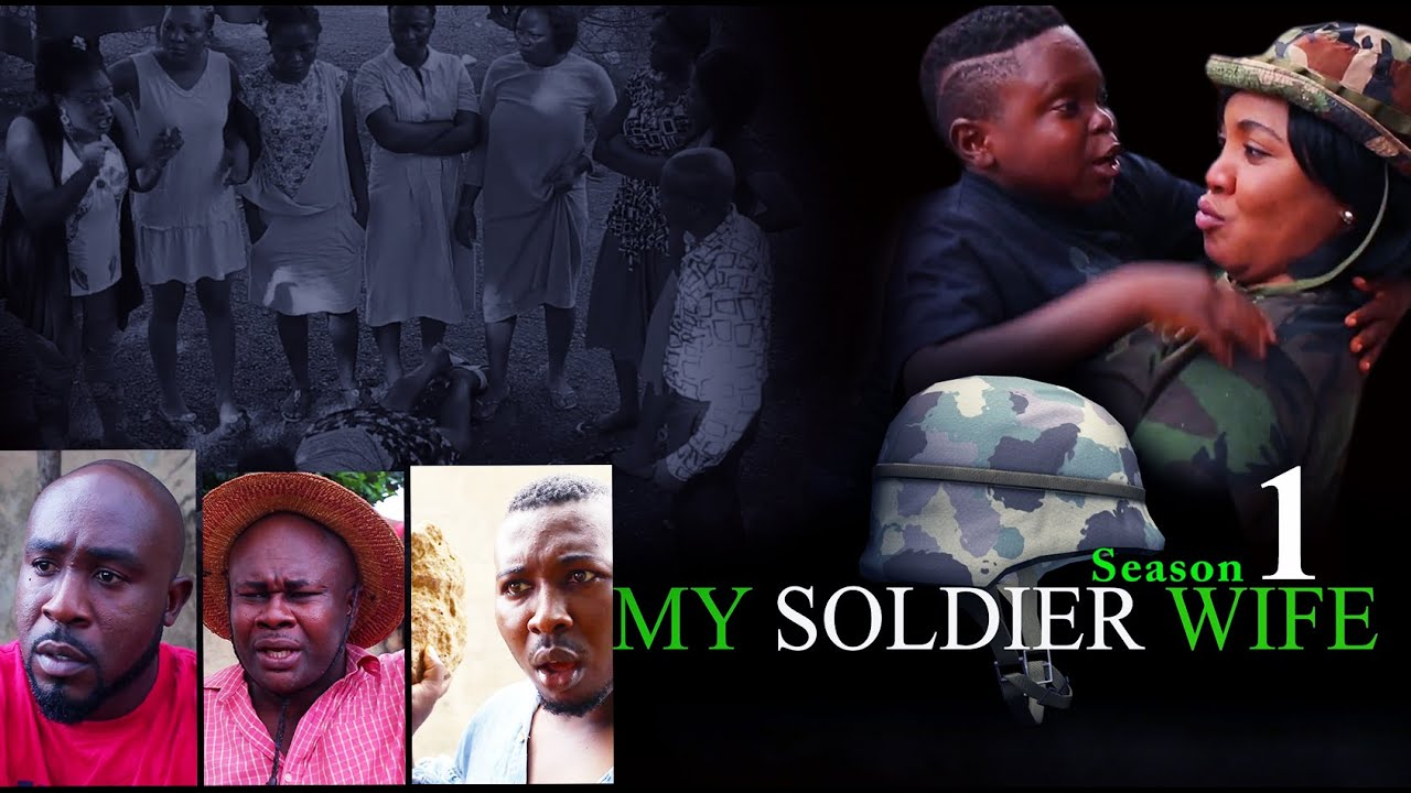 Download My Soldier Wife [Part 1] - Latest Nigerian Nollywood Drama Movie (English Full HD)