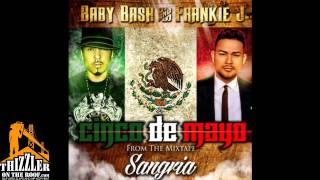 Baby Bash x Frankie J. - Cinco De Mayo [Thizzler.com]
