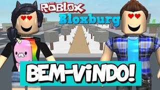 Welcome to BLOXBURG! -Roblox Bloxburg #01