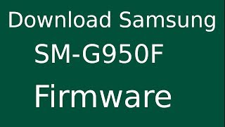 Download - Galaxy SM-G9550 Stock Rom Download SM-G9550 Flash File