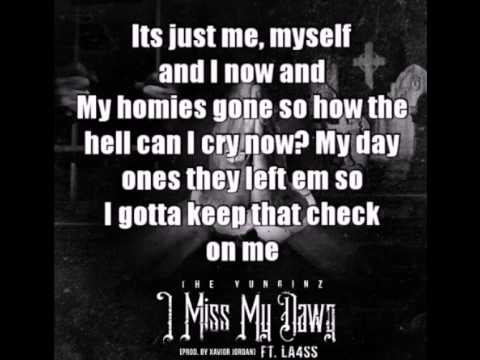 I Miss My Dawg Lyrics- The Yunginz