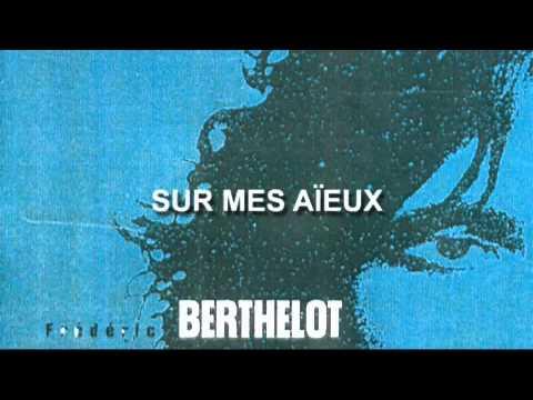 Fréderic Berthelot - Sur mes aïeux