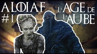 L'Âge de l'Aube - A Lore of Ice and Fire #1