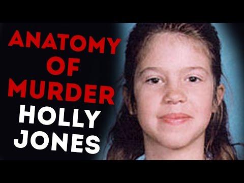 The Sad Story of Holly Jones | ANATOMY OF MURDER #19