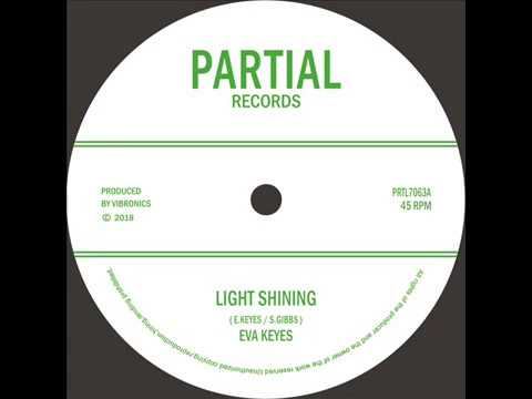 "Eva Keyes / Vibronics - Light Shining 7""  - PRTL7063"
