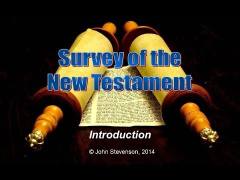 New Testament Survey 01 - Introduction