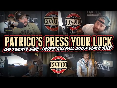 Patrico's Press Your Luck Day 29: