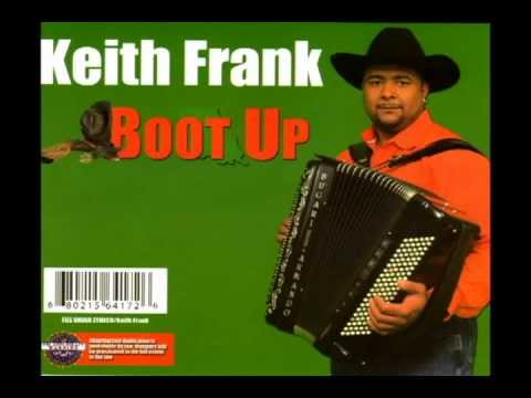 Keith Frank-Still Zydeco For Me