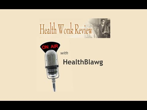Health Wonk Review On Air With David Harlow (No. 1)