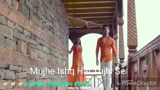 Mujhe Ishq Hai Tujhi Se Meri Jaan Zindagani HD 720p