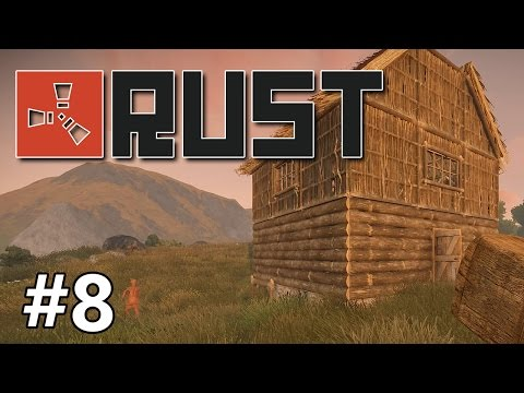 Rust - Home Sweet Home - PART #8