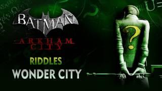 Batman: Arkham City - Riddles - Wonder City