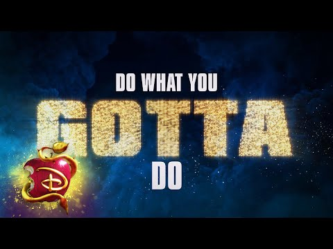 Do What You Gotta Do 🔥| Lyric Video  | Descendants 3