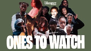 Ones To Watch Central Cee, Meekz, Knucks, Backroad Gee, Sam Wise, Lex Amor + more THE I AM NEXT SHOW