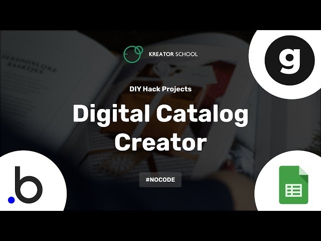Building a stupid simple digital Catalog creator #NoCode