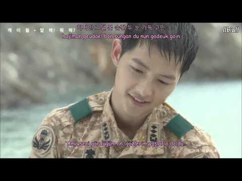 (Descendants OF The Sun OST Part 6) K.will - Talk Love Türkçe Altyazılı(Han/Rom)