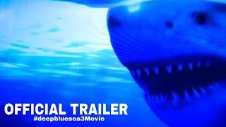 Deep Blue Sea 3 Official Trailer #1