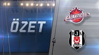 Galakticos ( GAL ) vs Beşiktaş ( BJK ) 1. Maç Özeti | 2017 ŞL Yaz Mevsimi Elemeleri