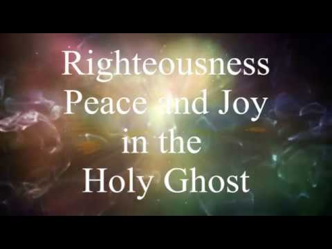 Righteousness Peace and Joy in the Holy Ghost Lyric Video Ron Kenoly