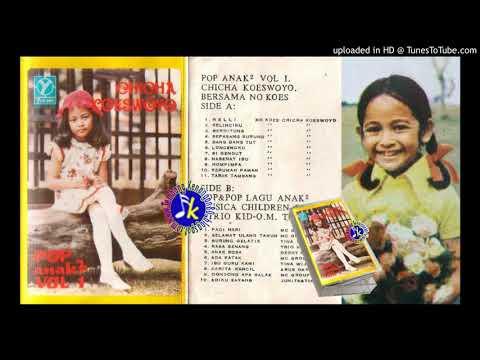Chicha Koeswoyo_Pop Anak Vol 1 (Helli) Full Album