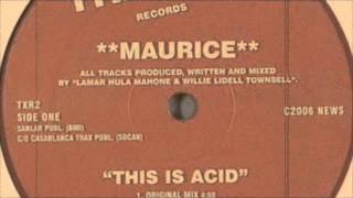 Maurice Joshau ft Hot Hands Hula - This Is Acid (A New Dance Craze K&T Mix)