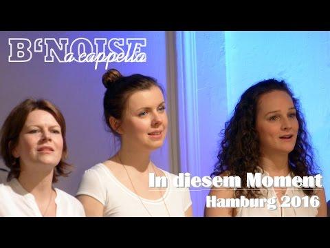B'Noise - In diesem Moment @ ASH-Hamburg 2016 (Roger Cicero, a cappella)