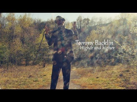 Tommy Backlin - Higher and higher