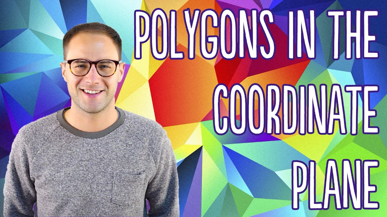 Polygons In The Coordinate Plane Youtube