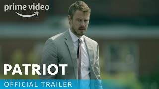 Patriot - Official Trailer | Prime Video