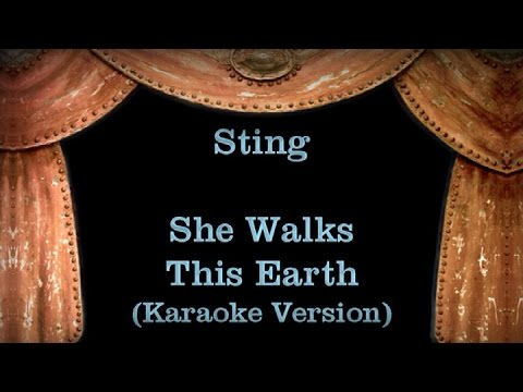 Sting - She Walks This Earth - Lyrics (Karaoke Version)