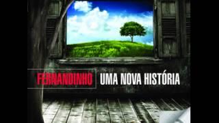 Fernandinho - TODAS AS COISAS (CD Uma Nova História)