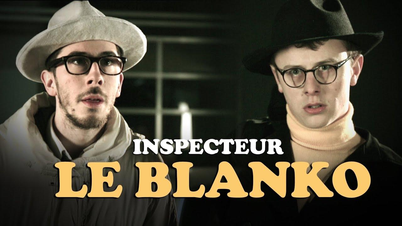 Download Inspecteur Le Blanko : Saison 8 Episode 2 (avec Kemar, Jérome Niel, Gaël Mectoob et Norman Thavaud)