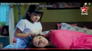 Naamkarann | The Lori Song ft. Avni and Asha