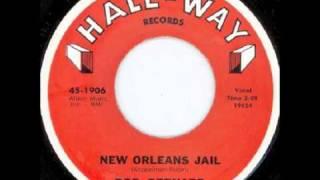 """Rod Bernard ~ """"New Orleans Jail"""""""