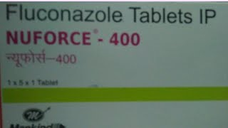 Nuforce 400, Fluconazole Tablets, Fungel infection Tablets, Skin infection Tablets, Nuforce 400mg
