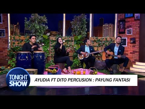 Ayudia Ft Dito Percusion, Vincent & Desta - Payung Fantasi