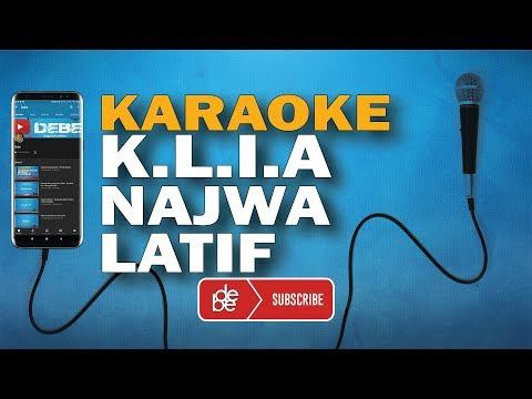 karaoke-najwa-latif---klia-(-kau-lupa-itu-aku-)