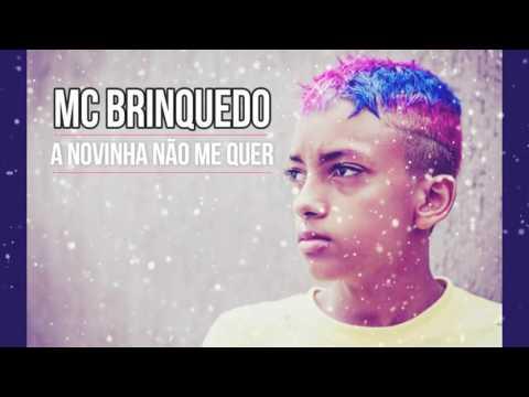 MC Brinquedo - A novinha não me quer - Remix