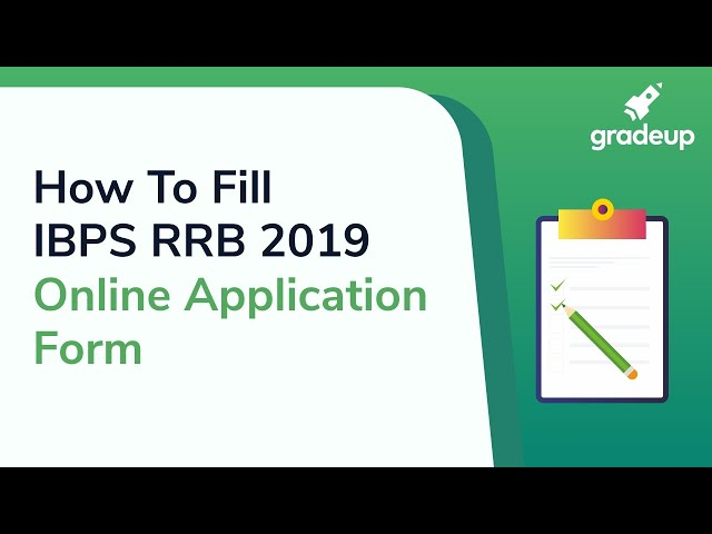 IBPS RRB Form Fill up 2019: How to Apply IBPS RRB Application Form (Step-by-step)