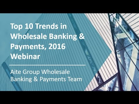 Top 10 trends in Wholesale Banking, 2016