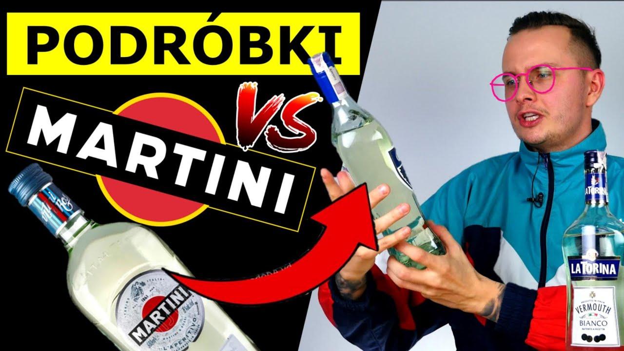 ORYGINALNE MARTINI vs. PODRÓBKI - KTÓRE LEPSZE?!