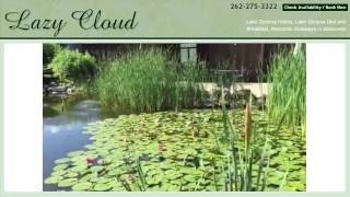Lazy Cloud Inn - Lake Geneva Romantic Getaways