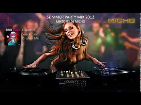 Summer Party Mix 2012   Mixed by DJ MICHO