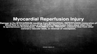 Medical vocabulary: What does Myocardial Reperfusion Injury mean
