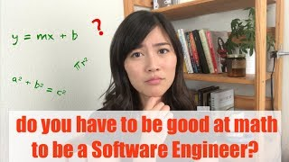 Do You Need To Be Good At Math To Be A Software Engineer?