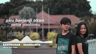 BANUN - Seandainya (Official Lyric) 🎵