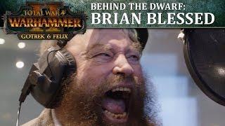 Brian Blessed is Gotrek Gurnisson - Total War: WARHAMMER 2