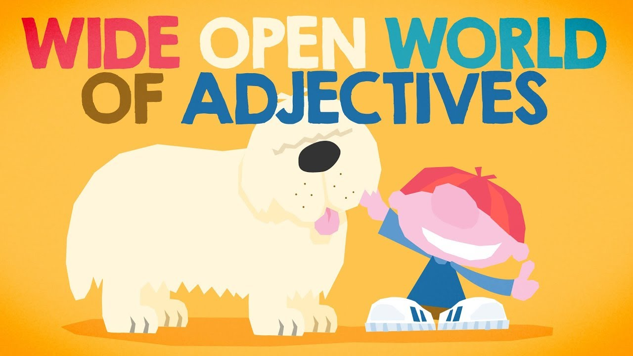 wide open world of adjectives by the bazillions youtube