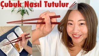 Çubuk nasıl tutulur. Chopstick kullanmak için ipuçları.