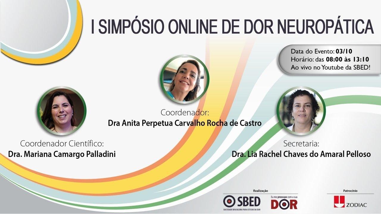 Simpósio de Dor Neuropática /SBED  - com a participação da Dra Juliana